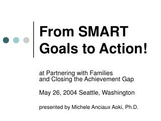 From SMART Goals to Action!
