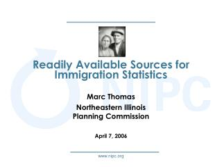 Readily Available Sources for Immigration Statistics
