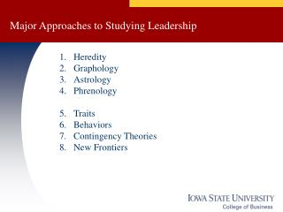 Major Approaches to Studying Leadership