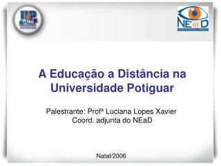 A Educa  o a Dist ncia na Universidade Potiguar