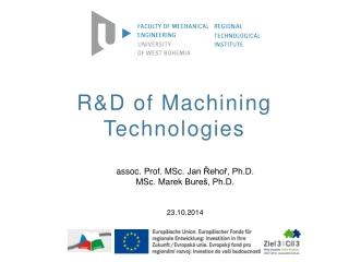 R&D of Machining Technologies