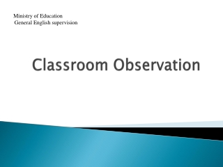 Classroom Observation