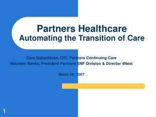 Partners Healthcare Automating the Transition of Care