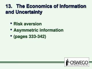 13.   The Economics of Information and Uncertainty