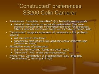 """""""Constructed"""" preferences SS200 Colin Camerer"""