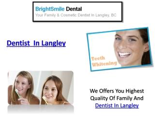 Dentist In Langley