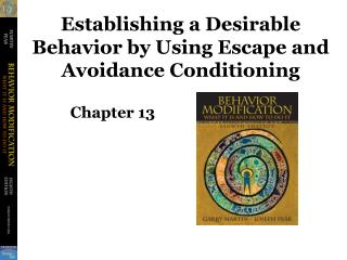 Establishing a Desirable Behavior by Using Escape and Avoidance Conditioning