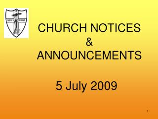 CHURCH NOTICES  &  ANNOUNCEMENTS