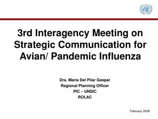3rd Interagency Meeting on Strategic Communication for Avian/ Pandemic Influenza