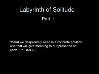 Labyrinth of Solitude