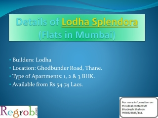 Lodha Splendora offers 1/2/3 BHK in Thane from 55 Lacs