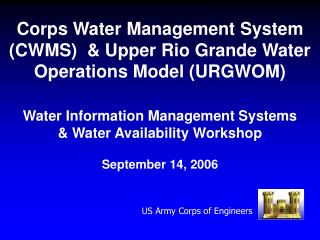 Water Information Management Systems  Water Availability Workshop