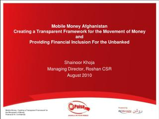 Mobile Money Afghanistan  Creating a Transparent Framework for the Movement of Money and  Providing Financial Inclusion