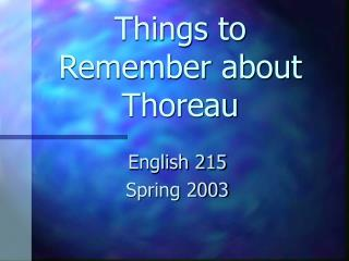 Things to Remember about Thoreau