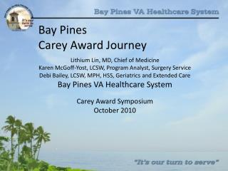 Bay Pines  Carey Award Journey