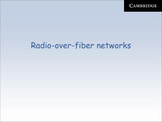 Radio-over-fiber networks