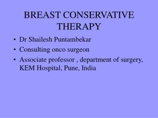 BREAST CONSERVATIVE THERAPY
