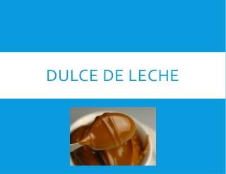 Argentine Dulce de Leche