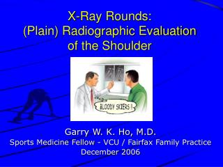 X-Ray Rounds:  (Plain) Radiographic Evaluation of the Shoulder
