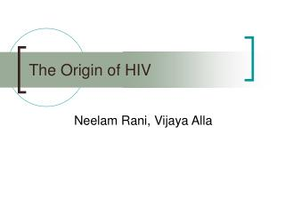The Origin of HIV