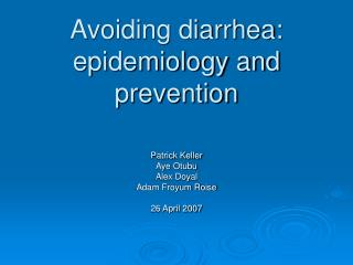 Avoiding diarrhea: epidemiology and prevention