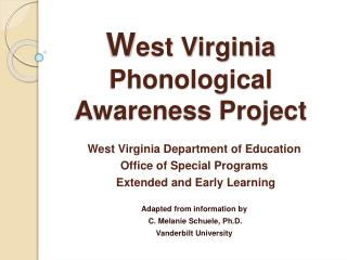 W est Virginia Phonological Awareness Project