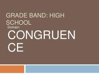 Grade Band: HIGH SCHOOL