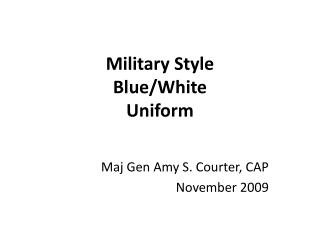 Military Style  Blue/White  Uniform