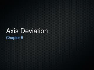 Axis Deviation