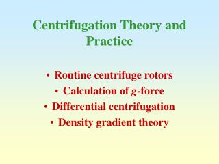 Centrifugation Theory and Practice