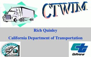 Rich Quinley California Department of Transportation