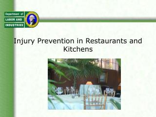 Injury Prevention in Restaurants and Kitchens