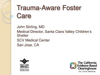 Trauma-Aware Foster Care