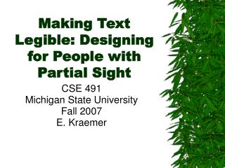 Making Text Legible: Designing for People with Partial Sight