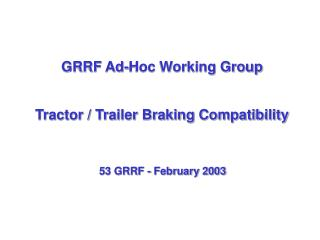 GRRF Ad-Hoc Working Group