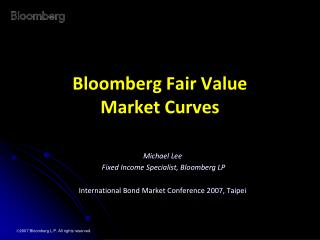 Bloomberg Fair Value  Market Curves