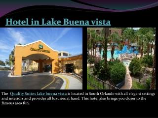 Hotel in Lake Buena vista