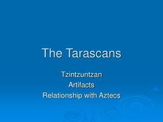 The Tarascans