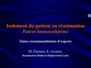 Isolement du patient en réanimation Patient Immunodéprimé