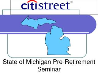 State of Michigan Pre-Retirement Seminar