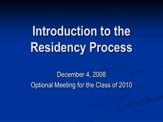 Introduction to the Residency Process