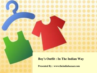 Boy's Outfit : In The Indian Way