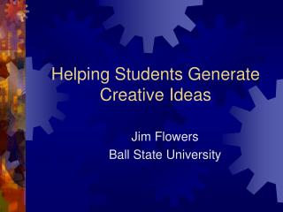 Helping Students Generate Creative Ideas