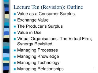 Lecture Ten (Revision): Outline