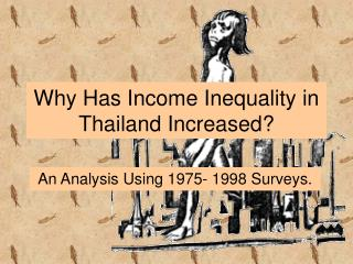 Why Has Income Inequality in Thailand Increased