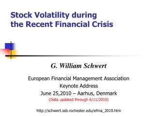 Stock Volatility during  the Recent Financial Crisis