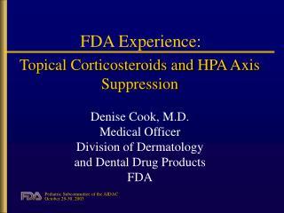 FDA Experience:
