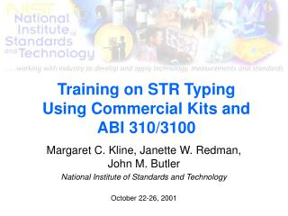 Training on STR Typing Using Commercial Kits and ABI 310/3100