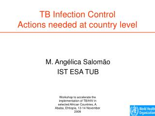 TB Infection Control Actions needed at country level