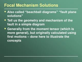 Focal Mechanism Solutions